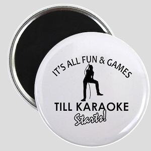 Karaoke designs Magnet