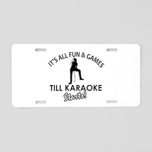 Karaoke designs Aluminum License Plate