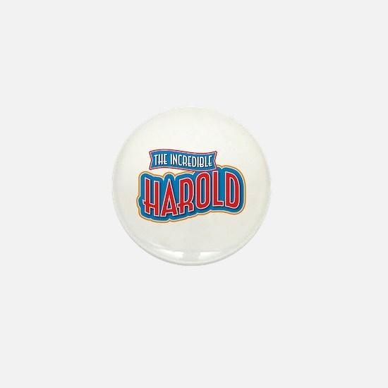 The Incredible Harold Mini Button