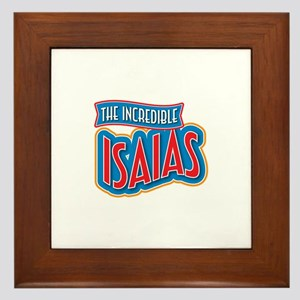 The Incredible Isaias Framed Tile