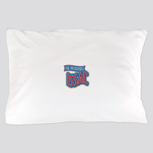 The Incredible Issac Pillow Case
