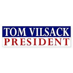 Tom Vilsack: President bumper sticker