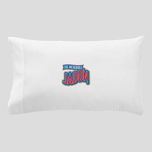 The Incredible Jadon Pillow Case