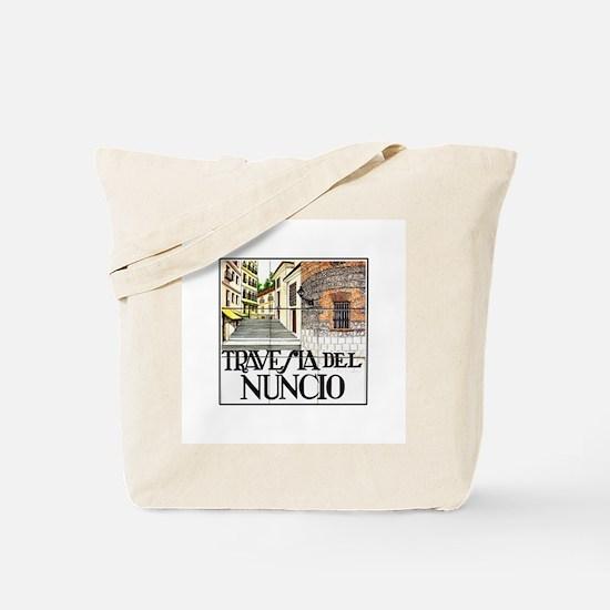 Travesía del Nuncio, Madrid - Spain Tote Bag