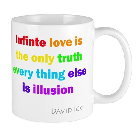 Infinite love is the only truth Mug