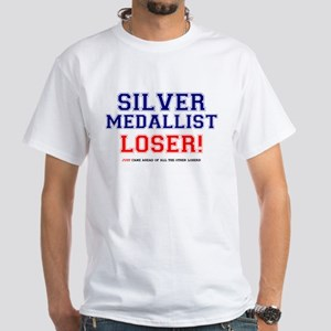 SILVER MEDALLIST - JUST CAME SECOND! T-Shirt