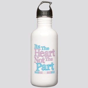 Heart Not The Part Transgender Stainless Water Bot