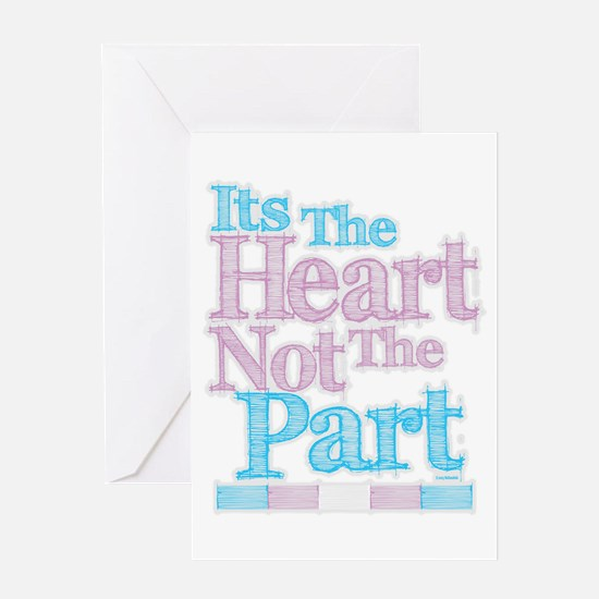 Heart Not The Part Transgender Greeting Card