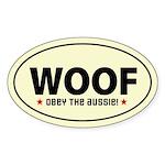 WOOF - Obey the Aussie! Oval Sticker