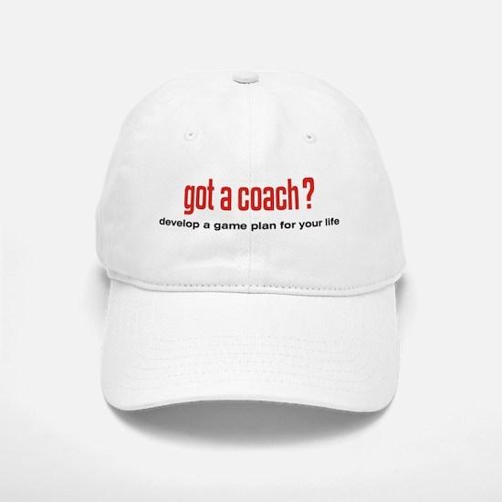 Got a Coach? Baseball Baseball Cap