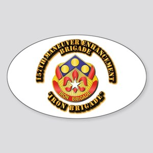 DUI - 157th Maneuver Enhancement Bde Sticker (Oval