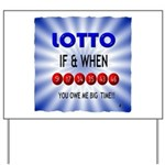 winning lotto numbers Yard Sign