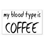 My Blood Type Is Coffee Sticker (Rectangle)