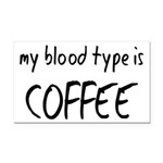 My Blood Type Is Coffee Rectangle Car Magnet