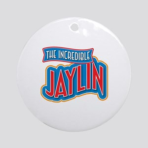 The Incredible Jaylin Ornament (Round)