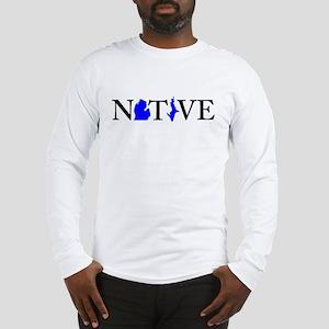 Native Michigander Long Sleeve T-Shirt