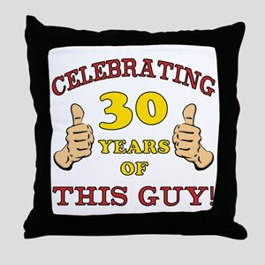 30th Birthday Gift For Him Throw Pillow