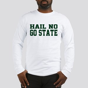 Hail NO Long Sleeve T-Shirt