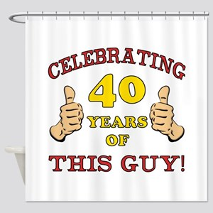 40th Birthday Gift For Him Shower Curtain
