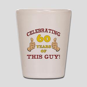60th Birthday Gift For Him Shot Glass