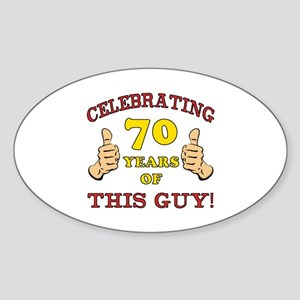 70th Birthday Gift For Him Sticker (Oval)