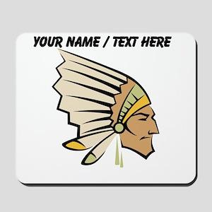 Custom Native American Chief Mousepad