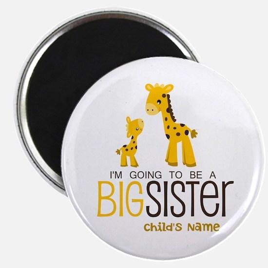 "Custom Giraffe Big Sister-to-Be 2.25"" Magnet (100"