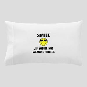 Smile Undies Pillow Case