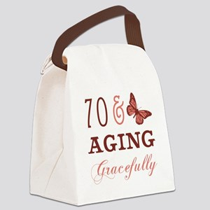 70 & Aging Gracefully Canvas Lunch Bag