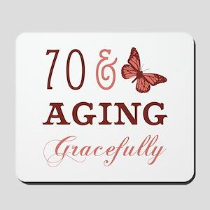 70 & Aging Gracefully Mousepad