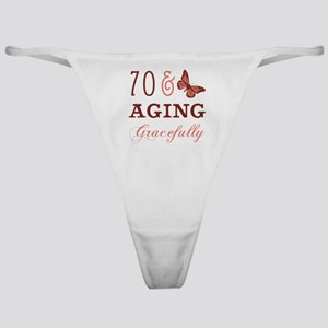 70 & Aging Gracefully Classic Thong
