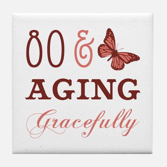 80 & Aging Gracefully Tile Coaster