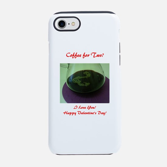 Coffee for 2 Written in Bubble iPhone 7 Tough Case