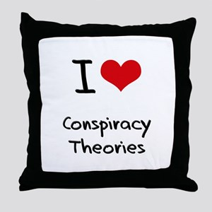 I love Conspiracy Theories Throw Pillow