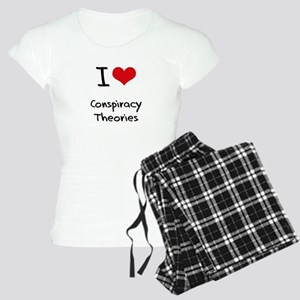 I love Conspiracy Theories Pajamas