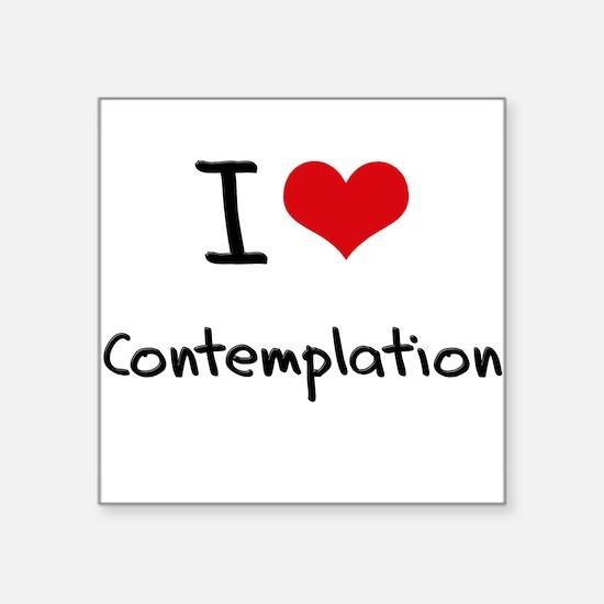 I love Contemplation Sticker