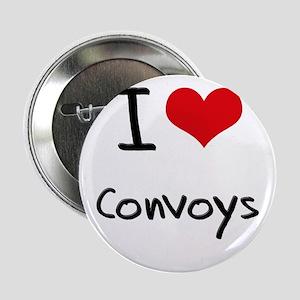 """I love Convoys 2.25"""" Button"""