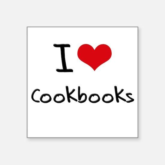 I love Cookbooks Sticker