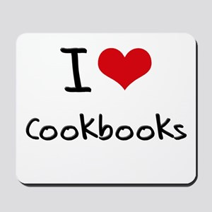 I love Cookbooks Mousepad