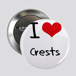 "I love Crests 2.25"" Button"