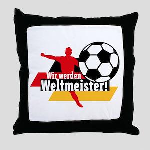 Wir werden Weltmeister! Throw Pillow