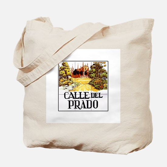 Calle del Prado, Madrid - Spain Tote Bag