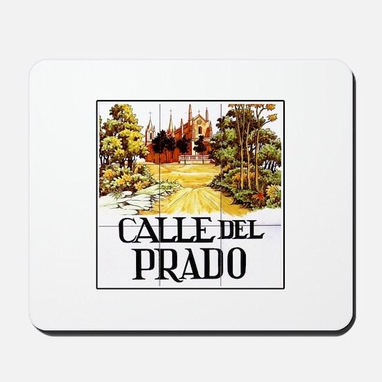 Calle del Prado, Madrid - Spain Mousepad