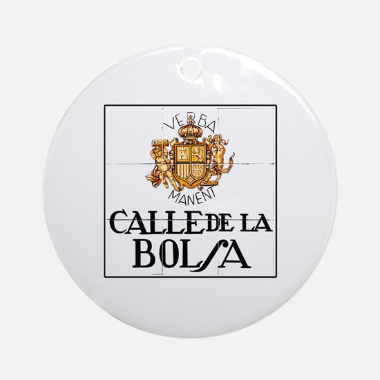 Calle de la Bolsa, Madrid - Spain Ornament (Round)