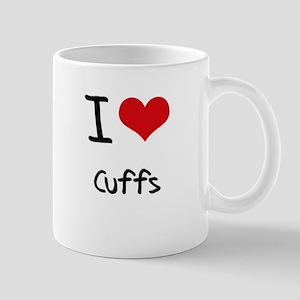I love Cuffs Mug