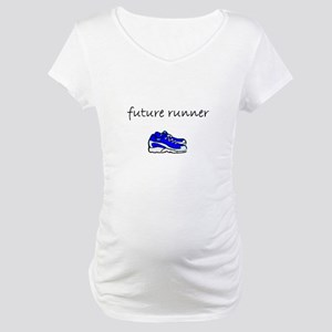 future runner Maternity T-Shirt