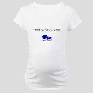 future marathon runner Maternity T-Shirt