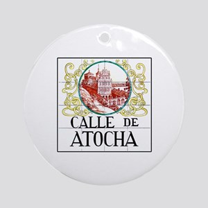 Calle de Atocha, Madrid - Spain Ornament (Round)