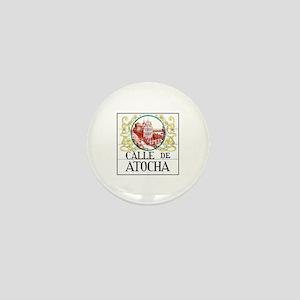 Calle de Atocha, Madrid - Spain Mini Button