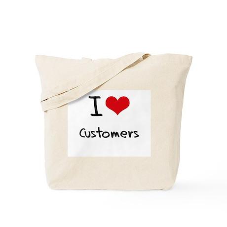 I love Customers Tote Bag